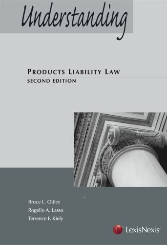 9780769863757: Understanding Products Liability Law (2013)