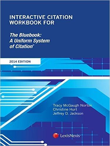 9780769864471: Interactive Citation Workbook for Bluebook