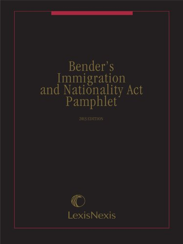 9780769865225: Bender's Immigration and Nationality Act Pamphlet