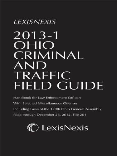 Anderson's Ohio Criminal and Traffic Field Guide: Publisher's Editorial Staff