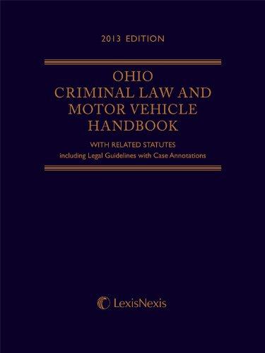 9780769867489: Ohio Criminal Law and Motor Vehicle Handbook