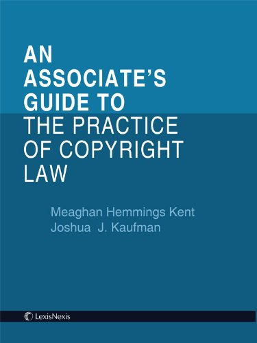 9780769868226: Associate's Guide to the Practice of Copyright Law