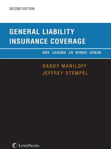 9780769868370: General Liability Insurance Coverage: Key Issues in Every State