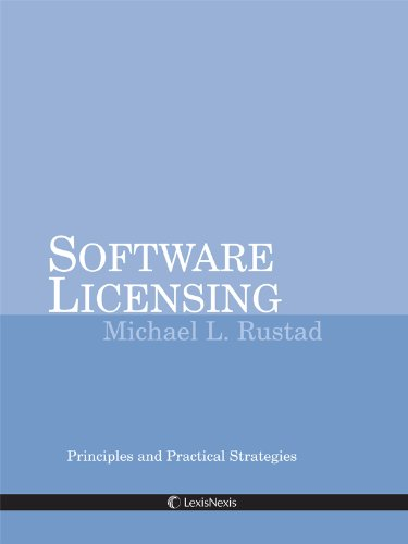 9780769868561: Software Licensing: Principles and Practical Strategies