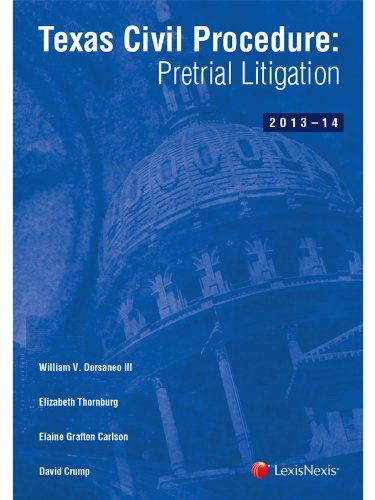 9780769872353: Texas Civil Procedure: Pre-Trial Litigation