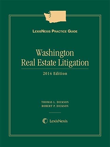 9780769877204: LexisNexis Practice Guide: Washington Real Estate Litigation