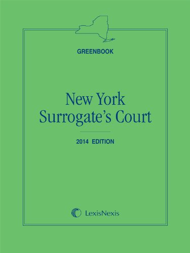 New York Surrogate's Court (Greenbook): Publisher's Editorial Staff