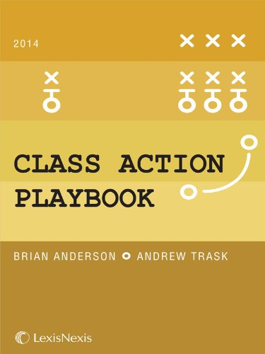 9780769890678: The Class Action Playbook