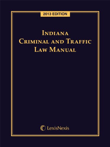 9780769890913: Indiana Criminal and Traffic Law Manual