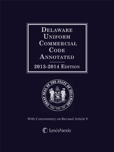 9780769891125: Delaware Uniform Commercial Code Annotated (2013-2014)
