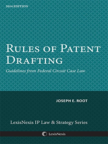 9780769893556: Rules of Patent Drafting: Guidelines from Federal Circuit Case Law