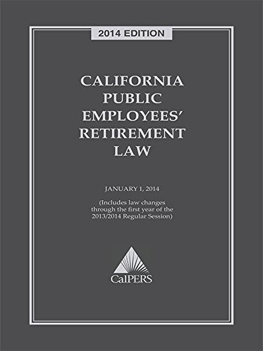 9780769894348: California Public Employees' Retirement Law with CD-ROM (2014)