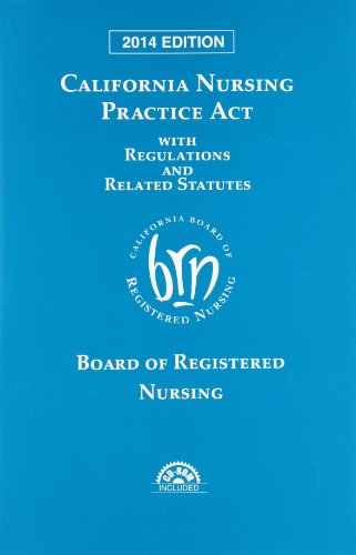 9780769894379: California Nursing Practice Act with Regulations and Related Statutes with CD-ROM (2014)