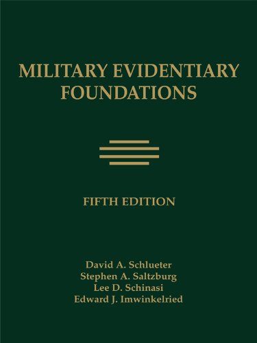 Military Evidentiary Foundations: David A. Schleuter,