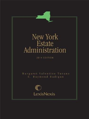 9780769897325: New York Estate Administration (2014)