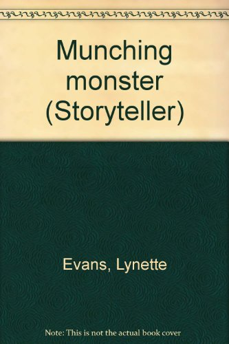 Munching monster (Storyteller): Evans, Lynette