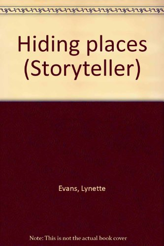 Hiding places (Storyteller): Lynette Evans