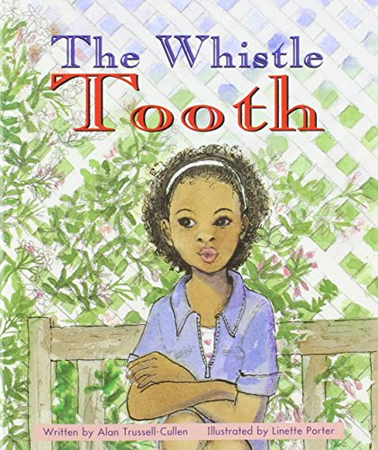 The Whistle Tooth: Set B Fluent Guided Readers (Storyteller Night Crickets) (076990288X) by Alan Trussell-Cullen