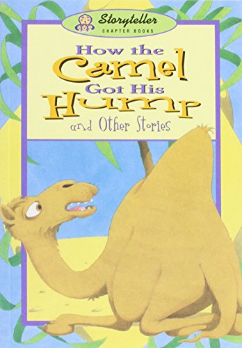 9780769909394: How Camel Got His Humps (Storyteller)