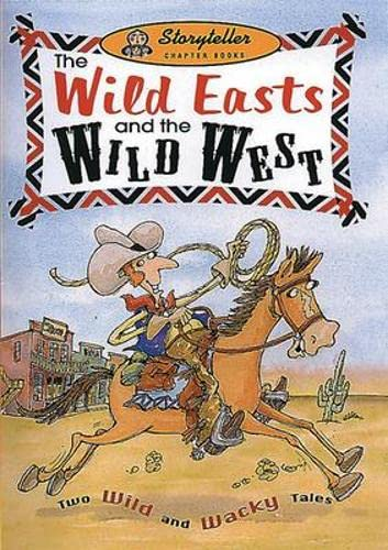 The Wild Easts and the Wild Wests (Storyteller): Frances Bacon, Janine Scott