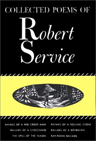 9780770000417: Collected poems of Robert Service