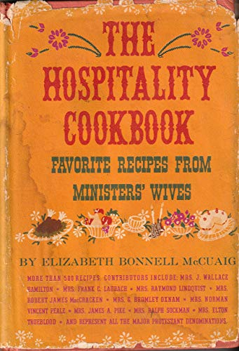 THE HOSPITALITY COOKBOOK Favorite Recipes from Ministers' Wives