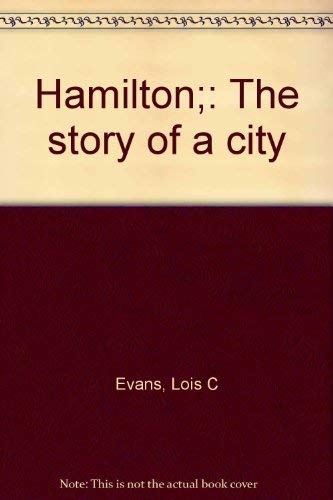 Hamilton;: The story of a city