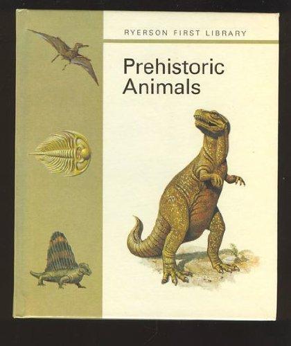 Prehistoric Animals: Author Unknown