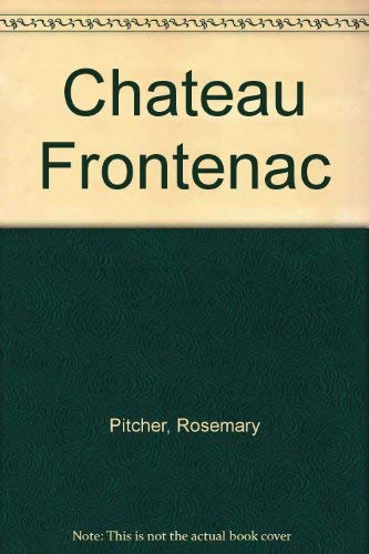 Chateau Frontenac: Pitcher, Rosemary