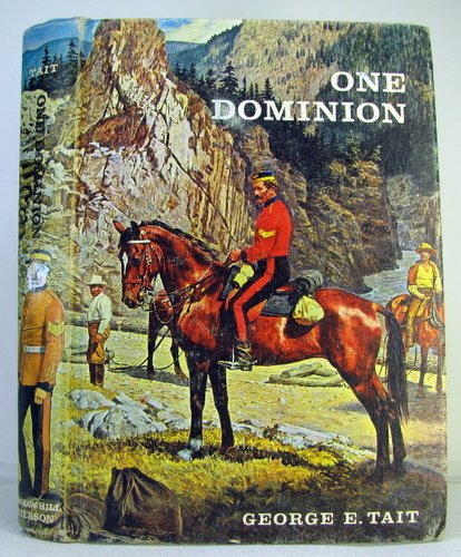 One Dominion Under the Name of Canada: From 1800-1900: Tait, George E.