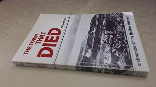 The Town That Died: The True Story: Michael J. Bird
