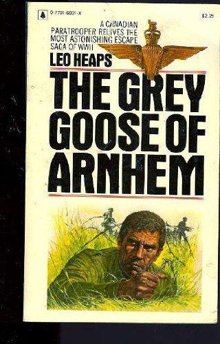 9780770100216: The Grey Goose of Arnhem