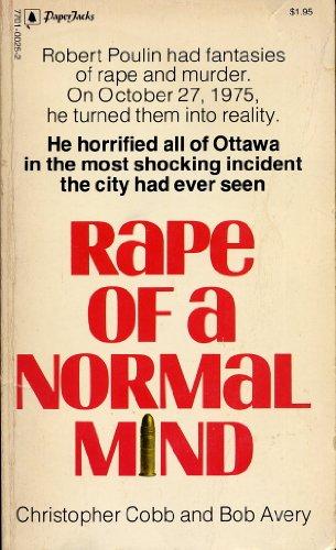 9780770100254: Rape of a Normal Mind