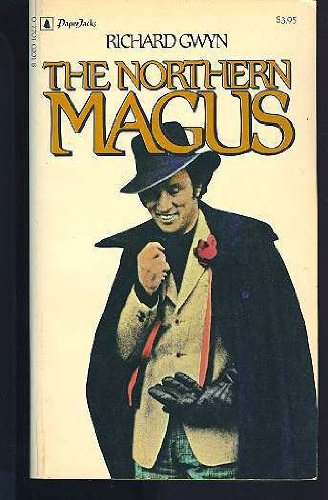 9780770102012: The Northern Magus: Pierre Trudeau And Canadians (Edited By Sandra Gwyn)