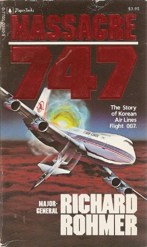 Massacre 747 (9780770102906) by Rohmer, Richard