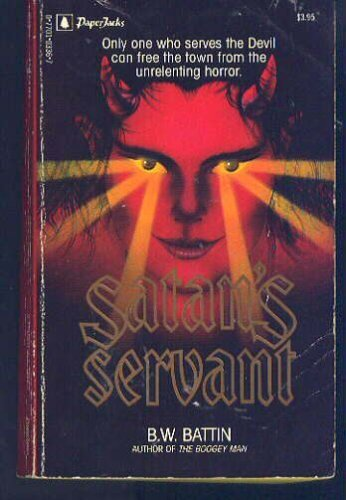 Satan's Servant: BATTIN, B.W.