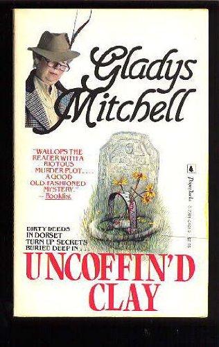 Uncoffin'd Clay: Mitchell, Gladys