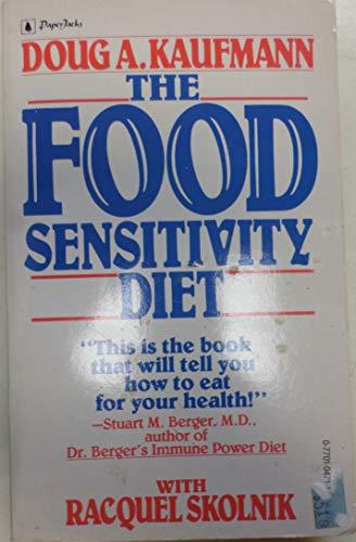 Food Sensitivity Diet: Kaufmann, Doug A.