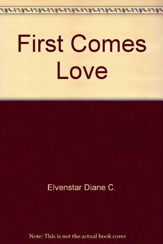 9780770104924: First Comes Love