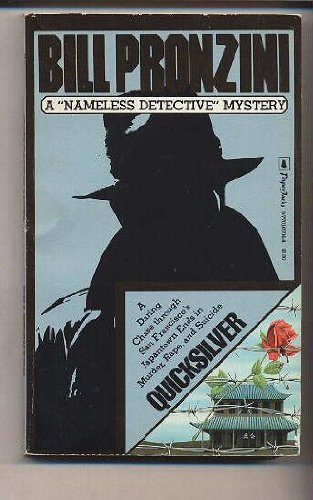 9780770107048: Quicksilver (Nameless Detective Mystery)