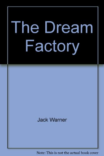 9780770107611: The Dream Factory