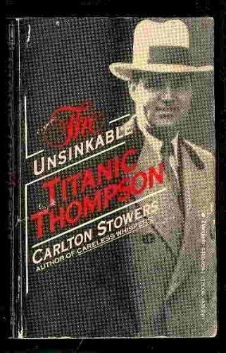 9780770108960: The Unsinkable Titanic Thompson