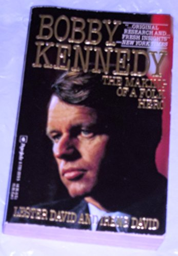 Bobby Kennedy: The Making of a Folk Hero: David, Lester
