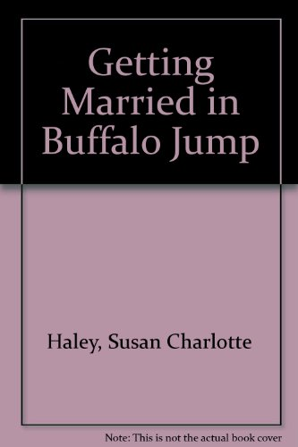 9780770109493: Getting Married in Buffalo Jump