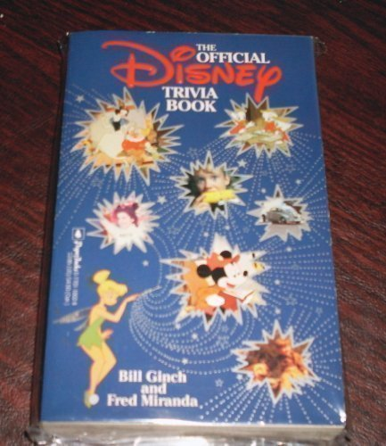 9780770110024: The Official Disney Trivia Book