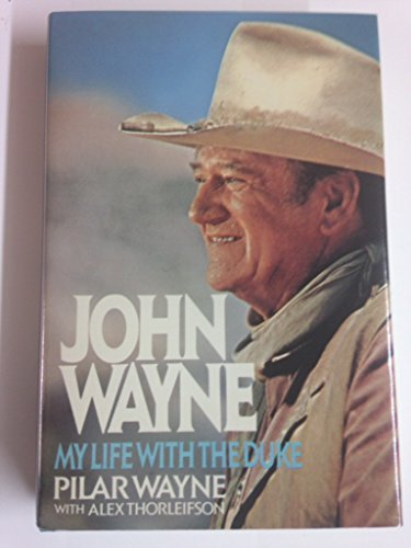 9780770110093: John Wayne: My Life With the Duke
