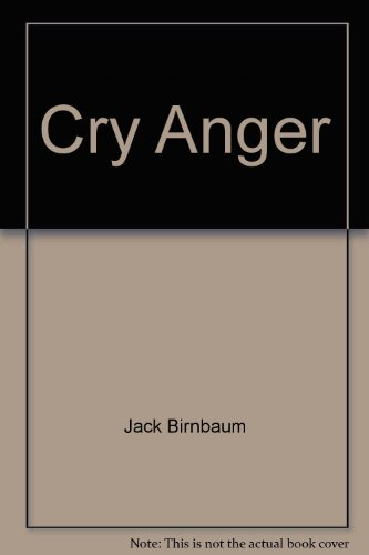 9780770110390: Cry Anger