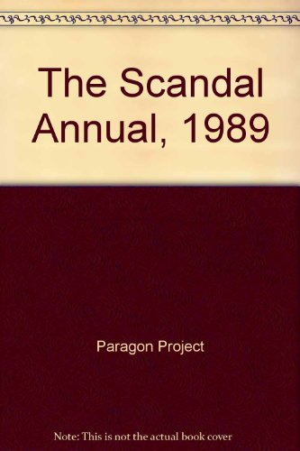 The Scandal Annual, 1989: Project, Paragon