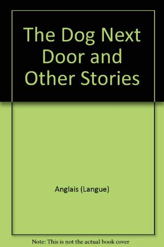 9780770205621 The Dog Next Door And Other Stories Reading 720