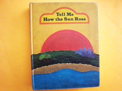 9780770205782: tell me how the sun rose